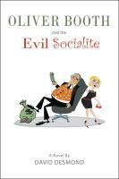 Cover for 'Oliver Booth and the Evil Socialite'