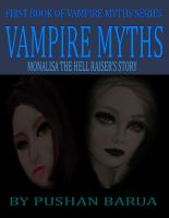 Cover for 'Vampire Myths Series- Monalisa the hell raiser's story'