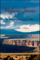 Cover for 'Wayfaring Traveler: Whale Rider of the Tide'