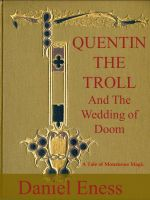 Cover for 'Quentin the Troll and the Wedding of Doom'