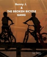Cover for 'Benny J. & The Broken Bicycle Gang'
