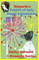 Kathy Barnett - Mozarte's Fourth of July Doggy Adventures: A Children's Book of Nursery Rhymes and Illustrations A Mozarte Series Book 2
