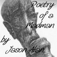 Cover for 'Poetry of a Madman, Volume I'