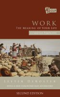 Cover for 'Work: The Meaning of Your Life - A Christian Perspective'