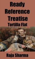 Cover for 'Ready Reference Treatise: Tortilla Flat'