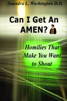 Cover for 'Can I Get An AMEN? Homilies That Makes You Want to Shout'