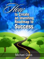 Cover for 'How to Create an Investing Road Map to Success'
