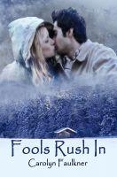 Carolyn Faulkner - Fools Rush In