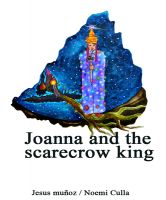 Cover for 'Joanna and the scarecrow king'