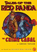 Cover for 'Tales of the Red Panda: The Crime Cabal'