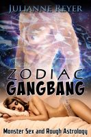 Cover for 'Zodiac Gangbang (Monster Sex and Rough Astrology)'