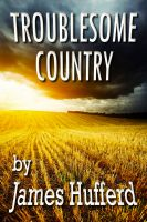 Cover for 'Troublesome Country'