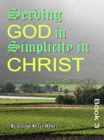 Cover for 'Serving God In Simplicity In Christ'