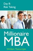 Cover for 'Millionaire MBA Day 8: Risk Taking'