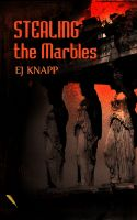 Cover for 'Stealing The Marbles'