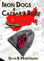 Cover for 'Iron Dogs and Caesar's Ruby'