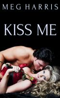 Cover for 'Kiss Me'