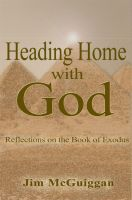 Cover for 'Heading Home With God'