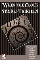 Cover for 'When the Clock Strikes Thirteen'