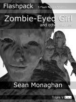 Cover for 'Zombie-Eyed Girl and other stories'
