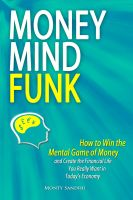 Cover for 'Money Mindfunk: How to Win the Mental Game of Money and Create the Financial Life You Really Want in Today's Economy'