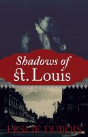 Cover for 'Shadows of St. Louis'