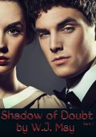 W.J. May - Shadow of Doubt - Part 1