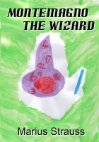 Cover for 'Montemagno The Wizard'