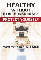 Cover for 'Healthy Without Health Insurance'