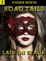 Cover for 'Road Tails vol 2. Laid On Stage'