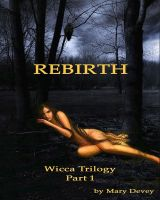 Cover for 'Rebirth: The Gathering of the Witches, Wicca Trilogy Part 1'