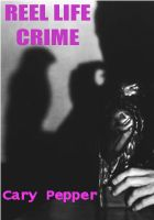 Cover for 'Reel Life Crime'