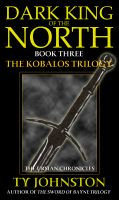 Cover for 'Dark King of the North (Book III of the Kobalos Trilogy)'