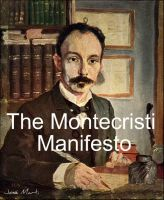 Cover for 'The Manifesto Montecristi by Jose Marti (Full Text)./Introductory annotation by Atidem Aroha.'