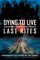 Cover for 'Dying to Live: Last Rites'
