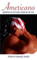Cover for 'Americano: Growing Up Gay And Latino In The USA'