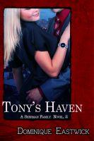 Dominique Eastwick - Tony's Haven