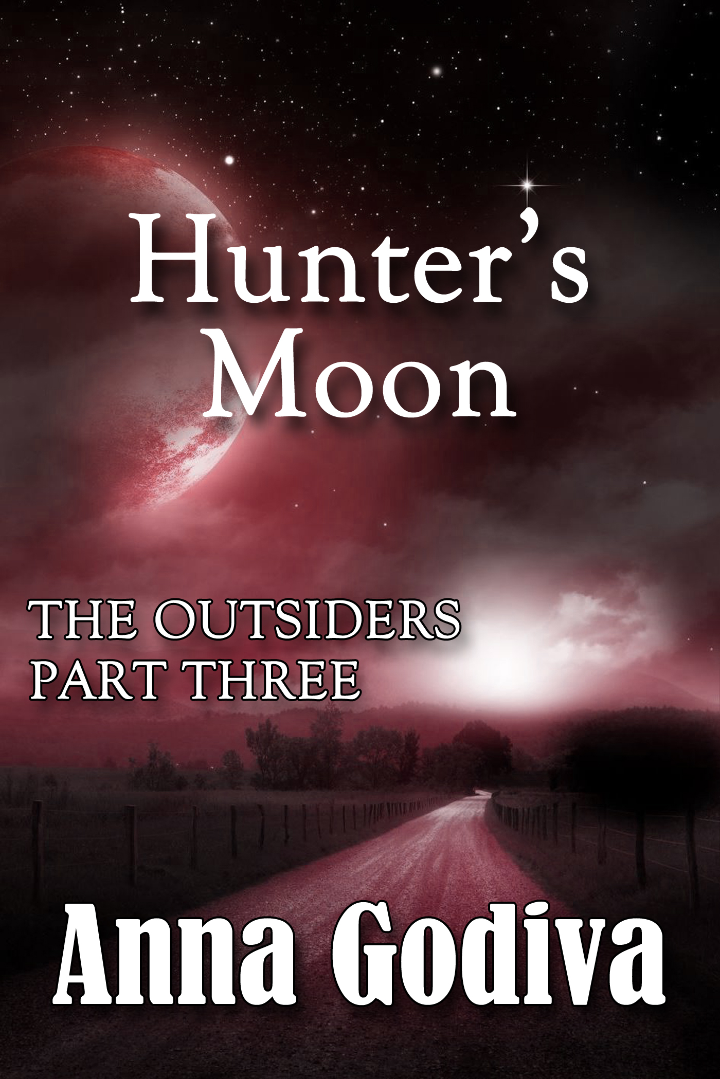 Anna Godiva - Hunter's Moon: The Outsiders, Part Three