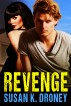 Revenge by Susan K. Droney