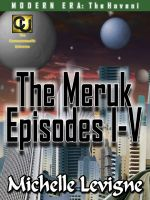 Cover for 'Commonwealth Universe: Modern Era: The Hoveni: The Meruk Episodes I-V'