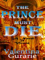 Cover for 'The Prince Must Die'