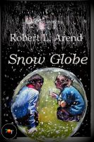 Cover for 'Snow Globe'