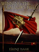 Cover for 'Winning the Gallows Field'