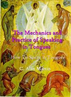 Cover for 'The Mechanics and Practice of Speaking in Tongues'