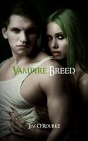 Cover for 'Vampire Breed (Kiera Hudson Series One) Book Four'
