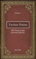 Cover for 'Twitter Patter - 100 Tweet-ready Assorted Quotes - Volume 5'