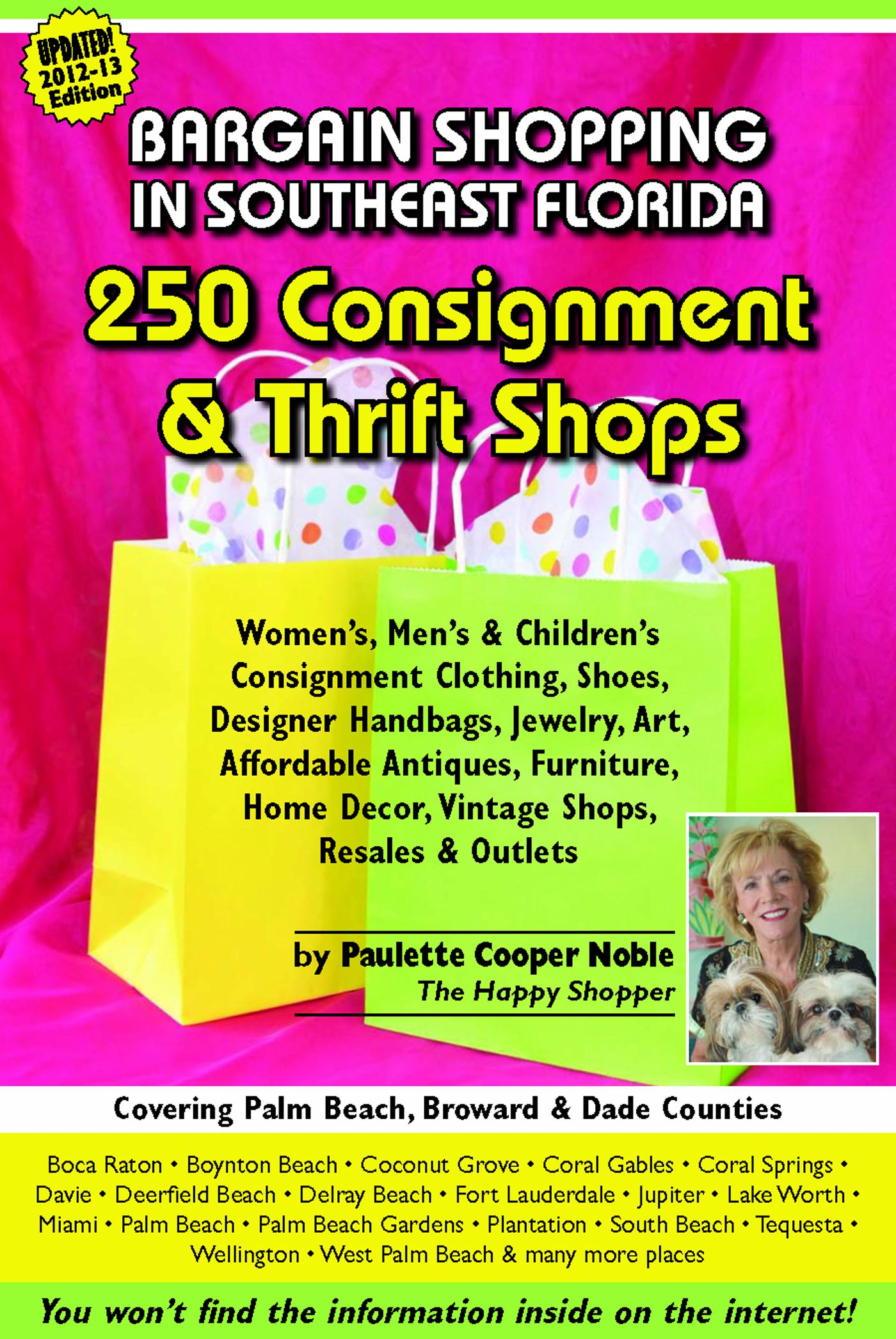 Paulette Cooper (Noble) - Bargain Shopping in Southeast Florida: 250 Consignment & Thrift Shops in Boca Raton, Palm Beach, Fort Lauderdale, Miami & More