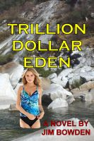 Cover for 'Trillion Dollar Eden'