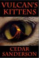 Cover for 'Vulcan's Kittens'