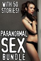 Cover for 'Paranormal Sex Bundle - 50 Paranormal Erotica Stories'